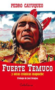 portada FUERTE TEMUCO y otras crónicas mapuche