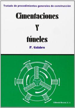 portada Cimentaciones y Túneles (Tratado de Procedimientos Generales de Construcción)