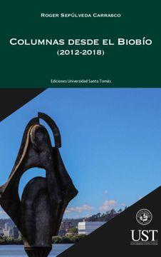 portada Columnas Desde El BioBío (2012-2018)