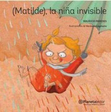 portada Matilde, la Niña Invisible