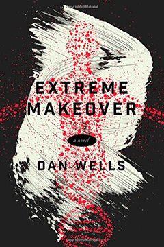 portada Extreme Makeover: A Novel