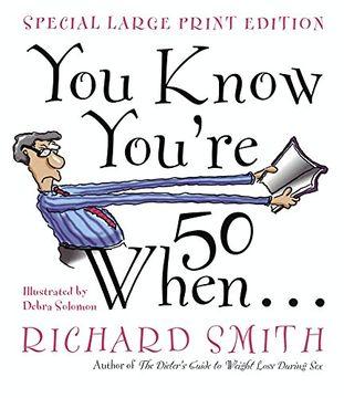 portada You Know You're 50 When. (libro en Inglés)