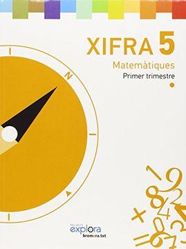 portada Matemátiques 5e.primaria. Xifra. Projecte explora