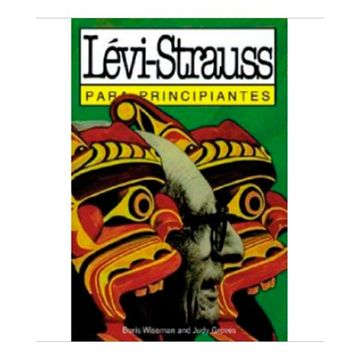portada Levi-Strauss Para Principiantes