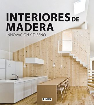 portada Interiores de Madera Innovacion y Diseúo