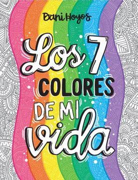 portada Los 7 Colores de mi Vida