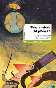 portada Tres vueltas al planeta / Three Laps of the Planet (Spanish Edition)