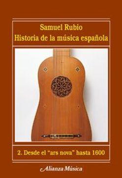portada Historia de la musica espanola/ History of the Spanish Music: Desde El Ars Nova Hasta 1600 (Spanish Edition)