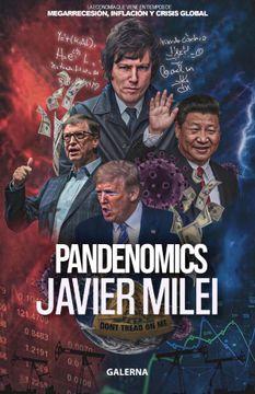 portada Pandenomics. La economía que se viene en tiempos de megarrecesión, inflación y crisis global.