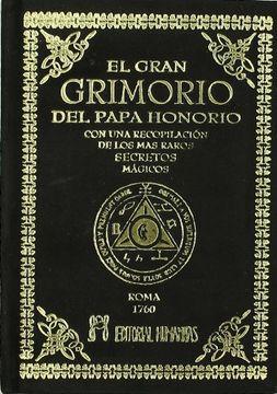 portada El Gran Grimorio del Papa Honorio: Con una Recopilacion de los ma s Raros Secretos Magicos