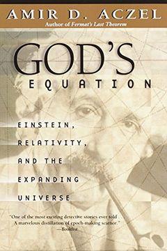 portada God's Equation: Einstein, Relativity, and the Expanding Universe (libro en Inglés)