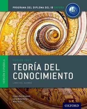 portada Ib Teoria del Conocimiento Libro del Alumno: Programa del Diploma del ib Oxford (libro en Inglés)
