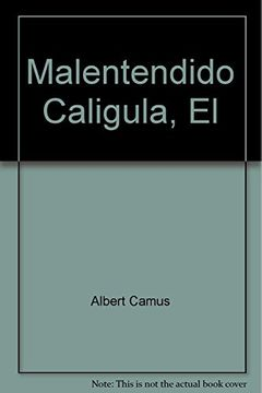 portada Malentendido Caligula, El [Paperback] by Editorial Losada