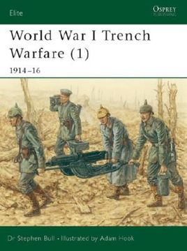 portada World War I Trench Warfare (1): 1914-16 (Elite) (libro en Inglés)