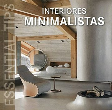 portada Interiores minimalistas. Essential tips