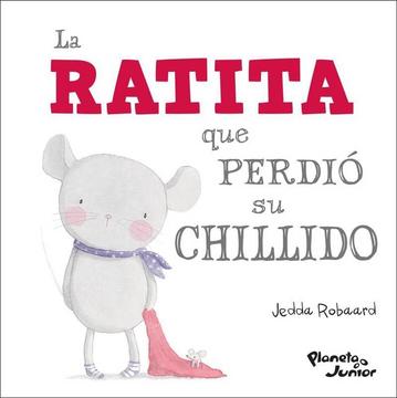 portada La Ratita que Perdio su Chillido