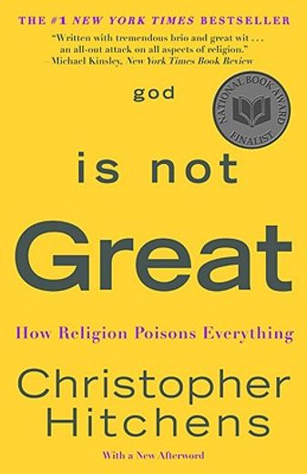 god is not great,how religion poisons everything
