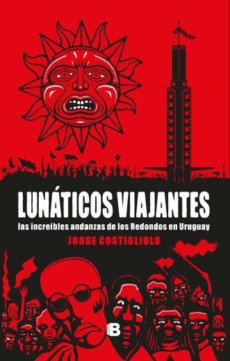 Lunáticos Viajantes (Ebook)