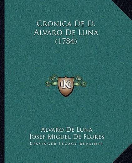 Cronica de d. Alvaro de Luna (1784)