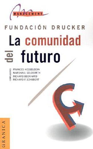 comunidad del futuro, la