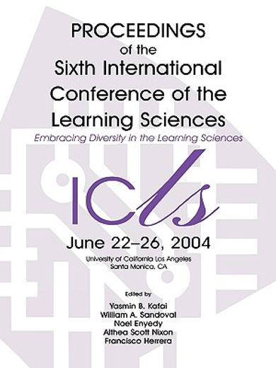 embracing diversity in the learning sciences,proceedings of icls 2004 june 22-26 university of california los angeles santa monica, ca