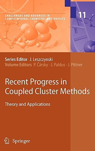 recent progress in coupled cluster methods,theory and applications