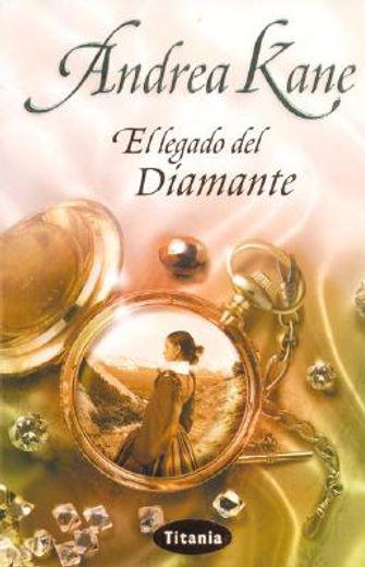 El legado del diamante (Titania romántica histórica)