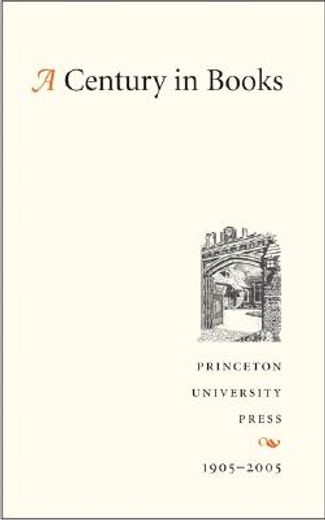 a century in books,princeton university press, 1905-2005