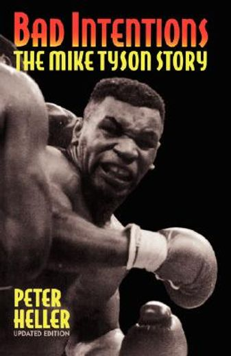 bad intentions,the mike tyson story