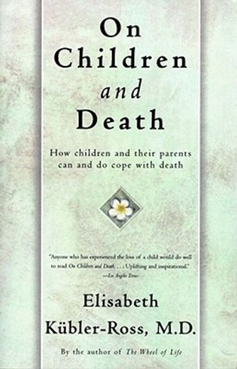 on children and death,how children and their parents can and do cope with death