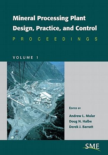 mineral processing plant design, practice and control