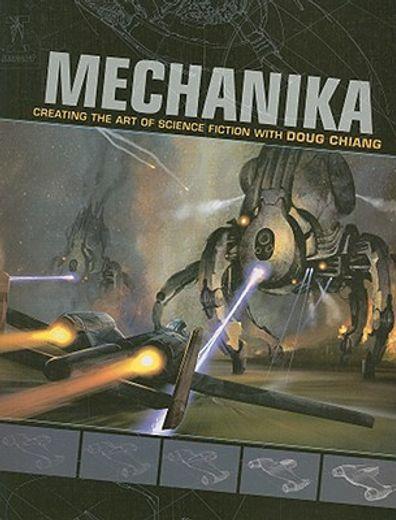 mechanika,creating the art of  science fiction