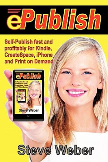 epublish,self-publish fast and profitably for kindle, iphone, createspace and print on demand