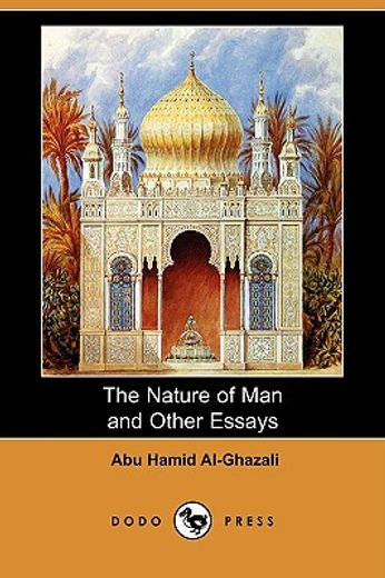 the nature of man and other essays (dodo press)
