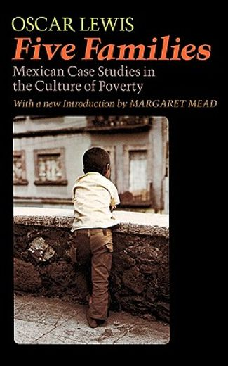 five families,mexican case studies in the culture of poverty