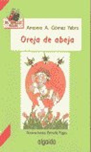 Oreja de abeja (Infantil - Juvenil - El Grillo... - El Grillo Rojo)