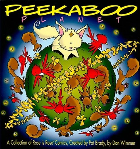 peekaboo planet,a collection of rose is rose comics