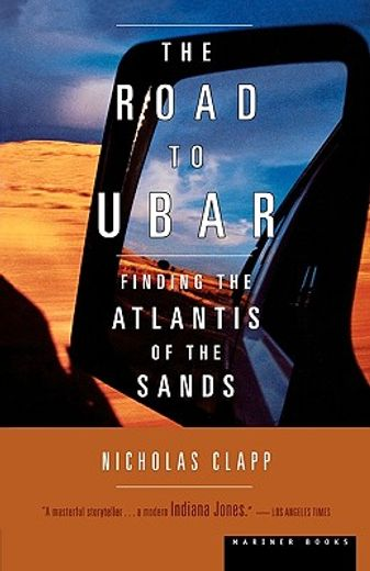 the road to ubar,finding the atlantis of the sands