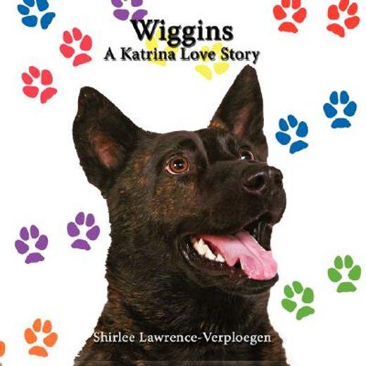 wiggins,a katrina love story