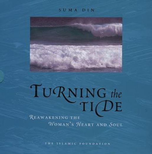 turning the tide,reawakening the woman´s heart and soul