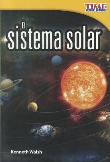 time for kids: el sistema solar (the solar system)