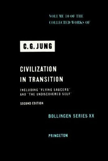 civilization in transition,collected works