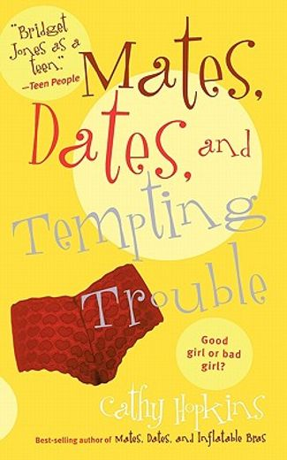 mates, dates, and tempting trouble