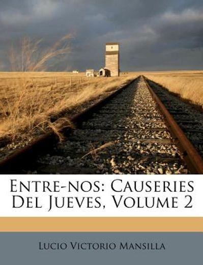 entre-nos: causeries del jueves, volume 2