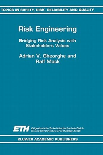 risk engineering,bridging risk analysis with stakeholders values