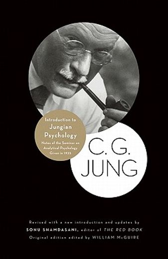 introduction to jungian psychology,notes of the seminar on analytical psychology given in 1925