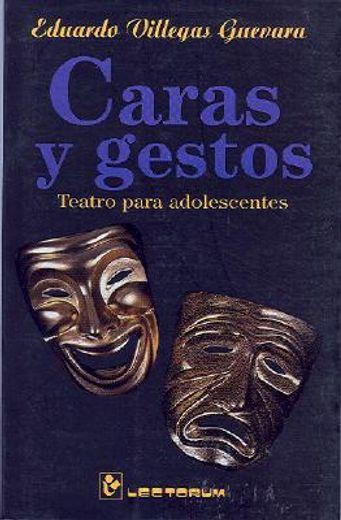 caras y gestos, teatro para adolescentes