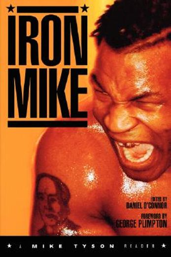 iron mike,a mike tyson reader