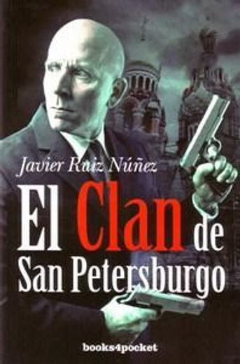 El Clan de San Petersburgo (Narrativa (books 4 Pocket))